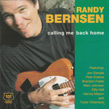 Randy Bernsen - Calling Me Back Home