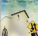 Reed's Temple Choir - One Way