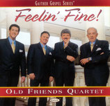 Old Friends Quartet - Feelin' Fine! -