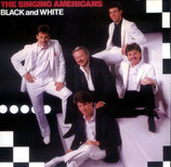 Singing Americans - Black and White