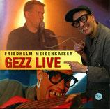 Friedhelm Meisenkaiser - Gezz Live