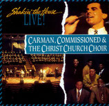 Carman, Commissioned & Christ Church Choir - Shakin' The House