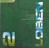 LOBEN-Chor : Lieder der Hoffnung 2
