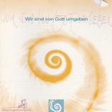 Kleine Kantorei des Christlichen Sängerbundes - Wir sind von Gott umgeben