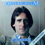 Dallas Holm - This Is My Song (Live)