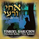 Yisroel Baruchov - Brothers & Friends