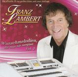 Franz Lambert - Wunschmelodien, die man nie vergisst Vol.2