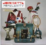 JONEZETTA - Popularity