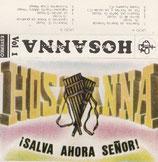 HOSANNA - Salva Ahora Senor! (Musikkassette)