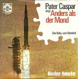 Pater Caspar - Anders als der Mond