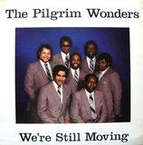 The Pilgrim Wonders - We're Still Moving