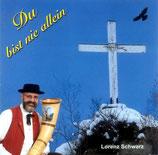 Lorenz Schwarz - Du bist nie allein