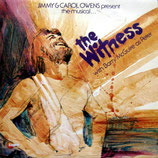 Jimmy & Carol Owens present the Musical The Witness