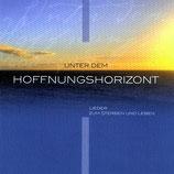 Unter dem Hoffnungshorizont : Lieder zum Sterben und Leben (hänssler)