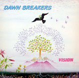 DAWN BREAKERS - Vision (zum Frieden / for Peace)