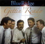 BlueRidge - Gettin' Ready-