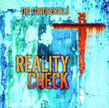 The Continentals - Reality Check
