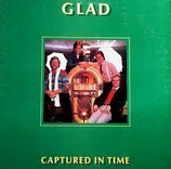 Glad - Captured In Time
