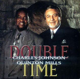 Charles Johnson & Quinton Mills - Double Time