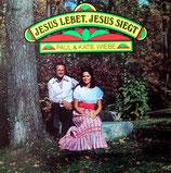 Paul & Katie Wiebe - Jesus lebet, Jesus siegt