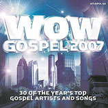 WOW Gospel 2007 : 30 of The Year's Top Gospel Artists And Songs (2-CD)