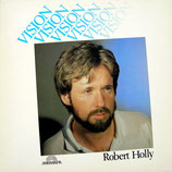 Robert Holly - Vision