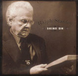 Ralph Stanley - Shine On -