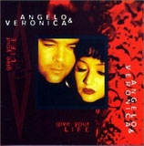 Angelo & Veronica - Give Your Life