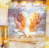Un Chant Nouveau Volume 5