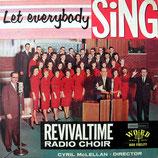 Revivaltime Radio Choir - Let Everybody Sing