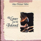 John Michael Talbot - The Lover and The Beloved