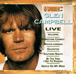 Glen Campbell - The World Of Glen Campbell ; Glen Campbell LIVE