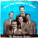 Blackwoods - Give The World A Smile