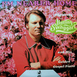 Jimmy Swaggart - I'm Nearer Home