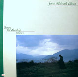 John Michael Talbot - Songs For Worship Vol.II