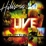 Hillsong Australia - Mighty To Save