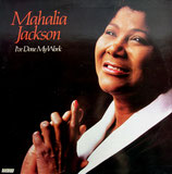 Mahalia Jackson - I've Done My Work