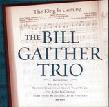 Bill Gaither Trio - The King Is Coming -