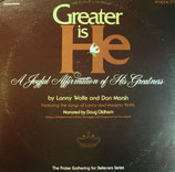 Greater Is He - A Musical by Lanny Wolfe (Vinyl-LP vg-)