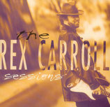 Rex Carroll -The Sessions