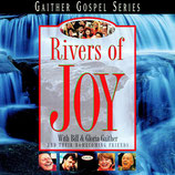 Gaither Homecoming - Rivers Of Joy