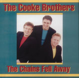 The Cooke Brothers - The Chains Fell Away -