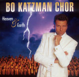 Bo Katzman Chor : Heaven & Earth