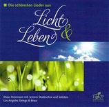 Klaus Heizmann Studiochor - Die schönsten Lieder aus Licht & Leben