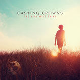 Casting Crowns - The Very Next Thing