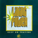 Scripture In Song - Living Power...Keep On Praying