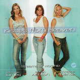 Michelle Tumes, Susan Ashton, Christine Dente : Kisses From Heaven