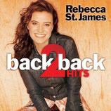 Rebecca St.James - Back 2 Back Hits