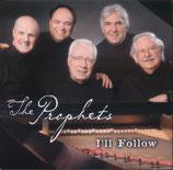 Prophets - I'll Follow CD -