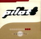 PILOT - Equality<
